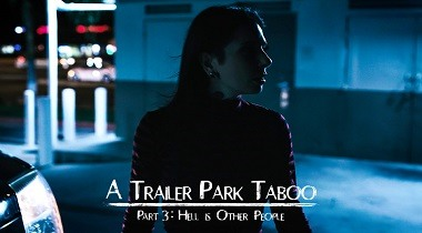 Puretaboo hd - Trailer Park Taboo - Part 3 with Abella Danger, Kenzie Reeves & Joanna Angel 380x210